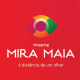 Mira Maia Shopping